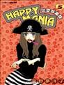 HAPPY MANIA-恋爱暴走族
