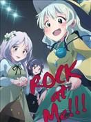 ROCK at Me!!